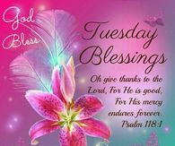 Religious Tuesday Quotes Pictures, Photos, Images, and Pics for