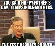 266147 She Is Not The Father fathers day meme pictures, photos, images, and pics for facebook