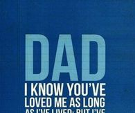 Dad I Ve Loved You My Whole Life