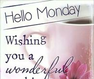 Hello Monday Pictures, Photos, Images, and Pics for Facebook ...