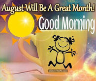 Welcome August Quotes Pictures, Photos, Images, and Pics for