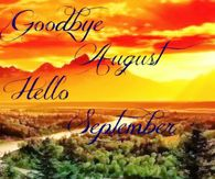 Goodbye August Hello September Pictures, Photos, Images, and