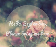 Similar To Hello September Be Good Me Pictures Photos And