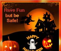 happy halloween have fun but be safe - Pictures That Say Happy Halloween