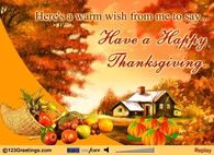 Here's A Warm Wish From Me To Say, Happy Thanksgiving
