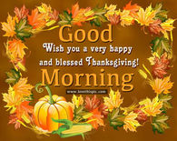 Good Morning Happy Thanksgiving Quotes Pictures Photos Images And