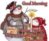 how many days left before christmas image result for good morning 2 days until christmas - How Many Days Left For Christmas