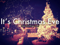 Its Christmas Eve.Christmas Eve Pictures Photos Images And Pics For