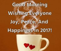 good morning wishing everyone happiness in 2017