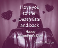 I love you to the Death star