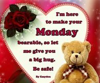 Monday greeting pictures photos images and pics for facebook im here to make your monday bearable m4hsunfo