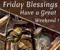 Image result for it is friday have a great weekend images