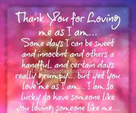 Thanks You For Loving Me Quotes