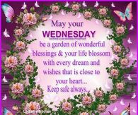 Wednesday greeting pictures photos images and pics for facebook may your wednesday be a garden of wonderful blessings m4hsunfo