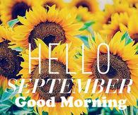 Hello September, Good Morning