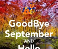 Goodbye September, Hello October