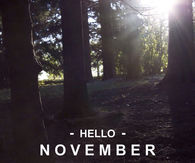 Hello November, Please Be Great