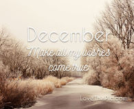 Hello December Pictures, Photos, and Images for Facebook ...Hello December Make My Wishes Come True