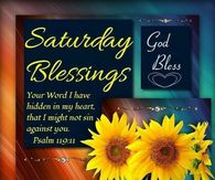 Saturday Blessings Quotes Pictures Photos Images And Pics For