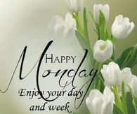 Happy monday quotes pictures photos images and pics for facebook happy monday enjoy your day and your week voltagebd Images