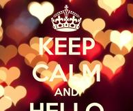 Keep Calm And Hello February
