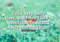 Early Morning Quotes Pictures Photos Images And Pics For Facebook