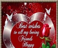 Best Wishes to all My Friends Happy Valentine's Day