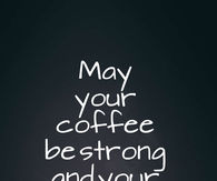 Coffee Quotes Pictures, Photos, Images, and Pics for ...