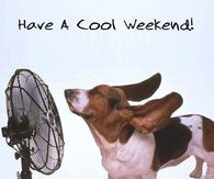 Have a cool weekend
