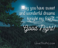 goodnight good night goodnite goodnight quotes may you have sweet