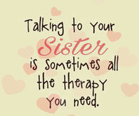 Sister Quotes Pictures, Photos, Images, and Pics for ...