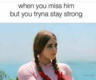 when you miss him