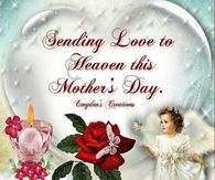 Mothers Day In Heaven Quotes Pictures, Photos, Images, and ...