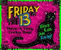 How Lucky! Its Friday The 13th!