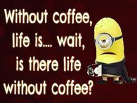 Minion Coffee Quotes Pictures Photos Images And Pics For Facebook Tumblr Pinterest And Twitter