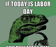 Funny Labor Day Memes Pictures Photos Images And Pics For