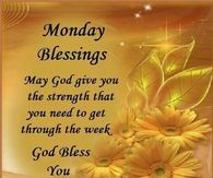 Monday Blessings Pictures Photos Images And Pics For Facebook