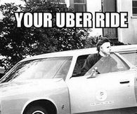 Your uber ride is here