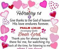 February 14 Give Thanks To God