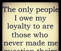 Loyalty Pictures Photos Images And Pics For Facebook Tumblr Pinterest And Twitter