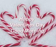 Peppermint Heart Happy Valentine's Day Good Morning